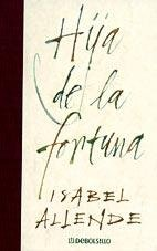 9788484503835: Hija De La Fortuna (Spanish Edition)