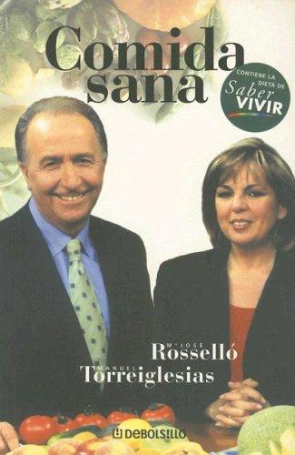 Comida Sana (Spanish Edition): Rossello Borreda, Maria Jose, Torreiglesias, Manuel