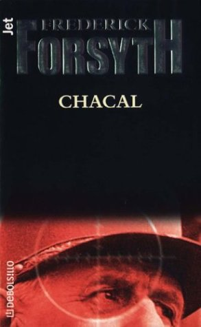 9788484504665: Chacal (Spanish Edition)