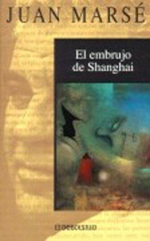 El embrujo de Shanghai: Juan Marsé