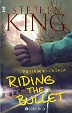 "9788484504887: Riding the bullet (""montado en la bala"")"