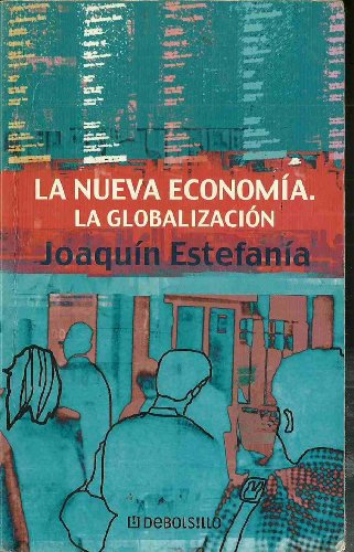9788484504955: La nueva economia. la globalizacion