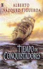 9788484505235: Tiempo de conquistadores (bolsillo)