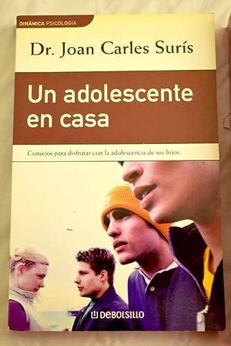 9788484505471: UN ADOLESCENTE EN CASA (DINAMICA PSICO0LOGIA)