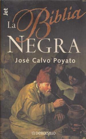 9788484506416: LA BIBLIA NEGRA by JOSE CALVO POYATO