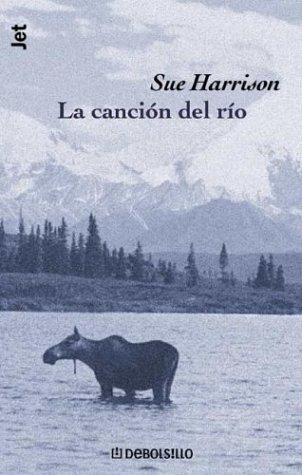 9788484506423: Cancion del Rio, La (Spanish Edition)
