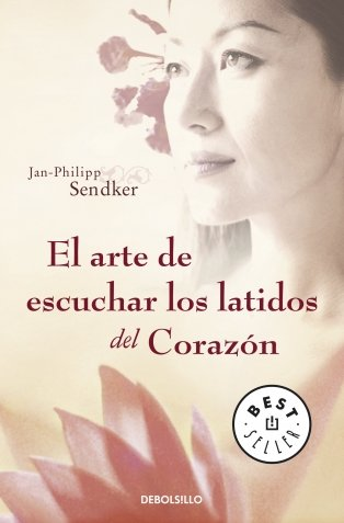 9788484506591: El arte de escuchar los latidos del corazon/ The Art of Listening the Heartbeat (Spanish Edition)