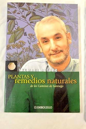 9788484506812: Plantas y remedios naturales de los caminos de Santiago (Diversos (debolsillo))