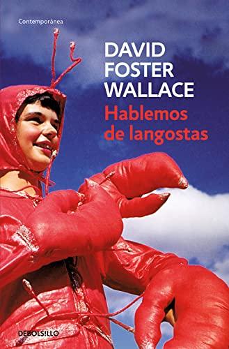 9788484506881: Hablemos de langostas / Consider the Lobster (Spanish Edition)