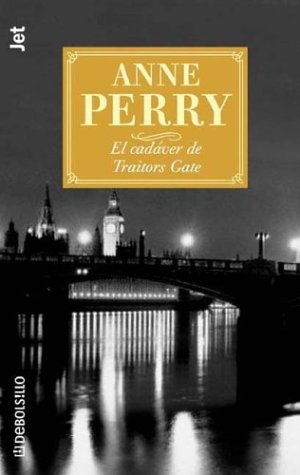 El Cadaver de Traitors Gate (Spanish Edition) (8484507610) by Anne Perry