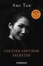 Los Cien Sentidos Secretos/ The Hundred Secret Senses (Best Seller) (Spanish Edition) (8484507629) by Amy Tan
