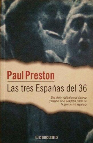 9788484507963: Las tres Españas del 36