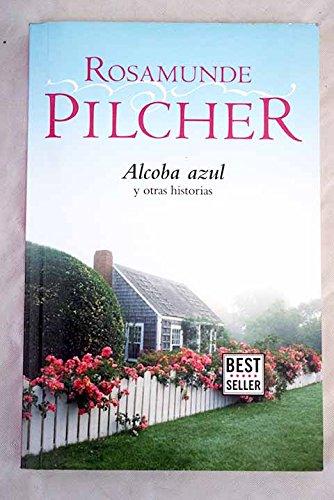 Alcoba azul: Pilcher, Rosamunde