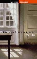 9788484508878: Na y bel Martín garzo