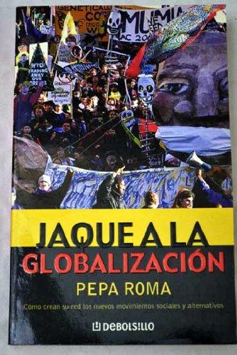 9788484509509: Jaque a la globalizacion