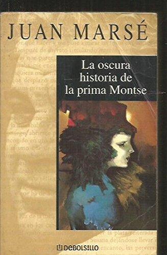9788484509752: La Oscura Historia De La Prima Montse