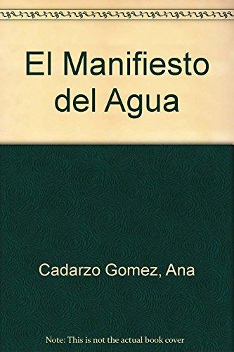 9788484521143: El Manifiesto del Agua (Spanish Edition)