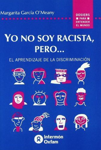 9788484521679: Yo No Soy Racista, Pero... (Spanish Edition)