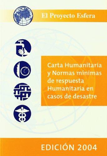 El Proyecto Esfera : carta humanitaria y: Proyecto Esfera