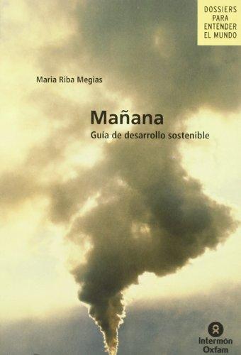 Mañana : Guia de Desarrollo Sostenible: Megias, Maria Riba
