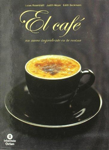 9788484522768: El café : un nuevo ingrediente en tu cocina