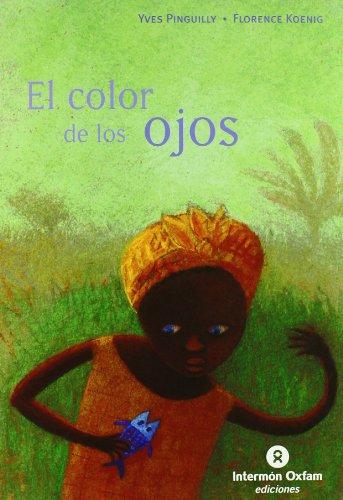 9788484524205: Color de los ojos, el (Sueños (intermon))