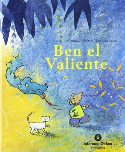 9788484524557: Ben El Valiente/ Ben the Brave (Spanish Edition)