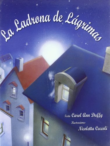 9788484525035: La ladrona de lagrimas / The Tear Thief (Spanish Edition)