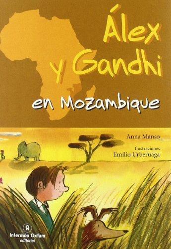 9788484525844: Alex y Gandhi en Mozambique