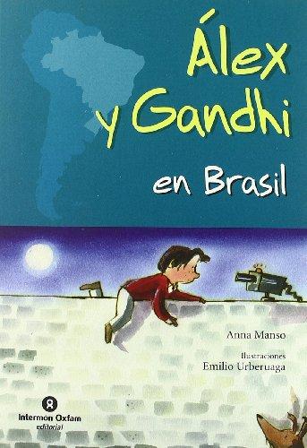 9788484525868: Alex y Gandhi en Brasil