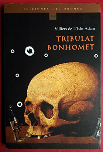 9788484530909: Tribulat Bonhomet (Spanish Edition)