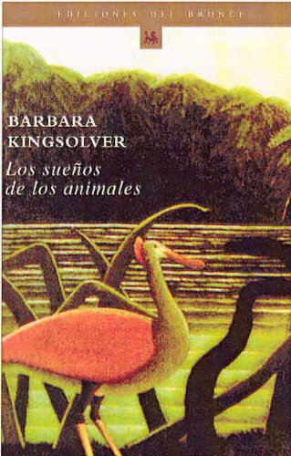 9788484530916: Los Suenos De Los Animales / Animal Dreams (Cuadernos Del Bronce, 84) (Spanish Edition)
