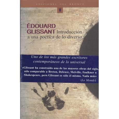 Introduccion a Una Poetica De Lo Diverso (Spanish Edition) (8484531031) by Glissant, Edouard