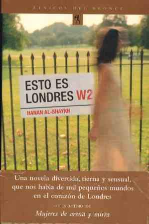 Esto Es Londres (Spanish Edition) (8484531155) by Al-Shaykh, Hanan