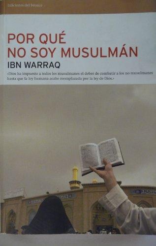 9788484531463: Por qué no soy musulmán (Reflexiones)