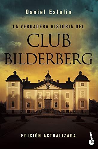 9788484531708: La verdadera historia del club Bilderberg (Divulgacion Actualidad) (Spanish Edition)
