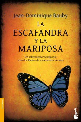 La escafandra y la mariposa (Spanish Edition): Jean-Dominique Bauby