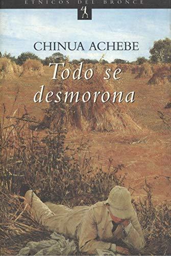 9788484539933: TODO SE DESMORONA (DEL BRONCE)