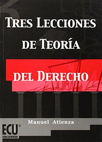 9788484540397: Tres lecciones de teoría del derecho
