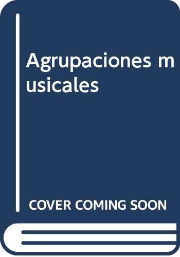 9788484540755: Agrupaciones Musicales
