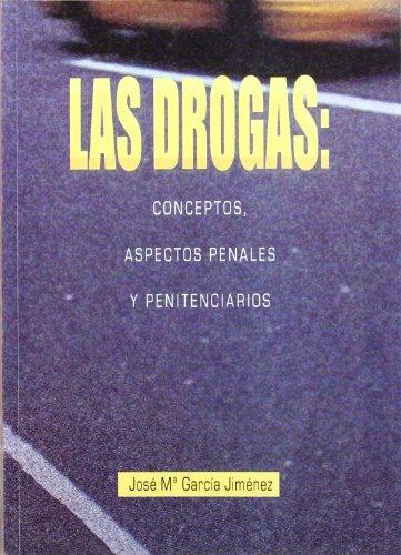 9788484540779: Las drogas: conceptos, aspectos penales y penitenciarios