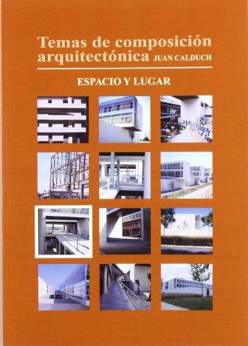 9788484541141: Temas de composición arquitectónica. 7.Espacio y lugar