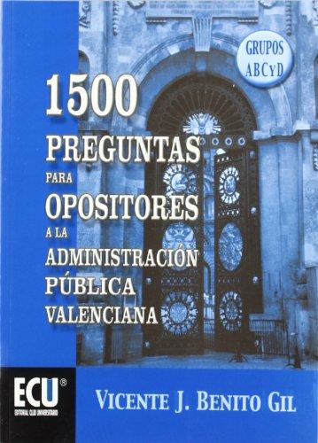 9788484541677: 1500 preguntas para opositores a la Administración Pública Valenciana, grupos A-B-C y D