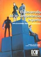 DESARROLLO DE LA COMPETENCIA EXPERTA, EL: CASTEJON COSTA, JUAN