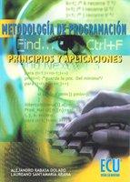 Metodología de programación. Principios y aplicaciones (Paperback): Alejandro Rabasa ...