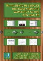 9788484543879: Tratamiento de señales digitales mediante wavelets y su uso con Matlab