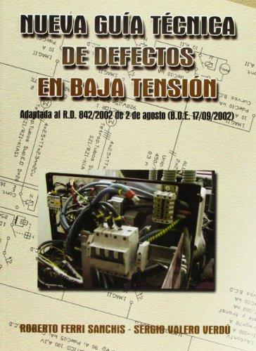 9788484544050: NUEVA GUÍA TÉCNICA DE DEFECTOS EN BAJA TENSIÓN