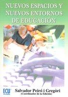9788484544746: Nuevos espacios y nuevos entornos de educación