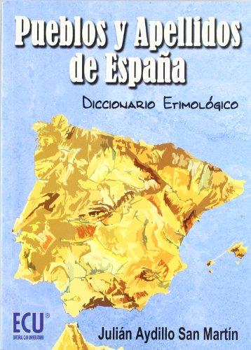 Pueblos y apellidos de España. Diccionario etimologico.: Aydillo San Martin, Julian