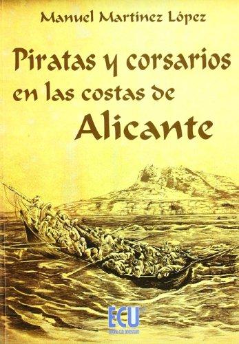 9788484545057: Piratas y corsarios en las costas de Alicante